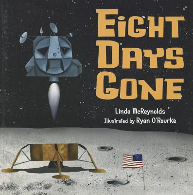 Eight Days Gone By Mcreynolds, Linda/ O'Rourke, Ryan (ILT)